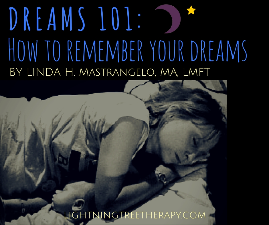 DREAMS 101-how to remember your dreams
